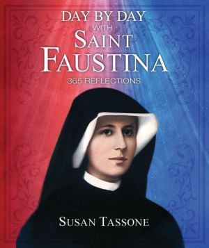 Download audiobooks from Amazon Day by Day with Saint Faustina  CHM by Susan Tassone