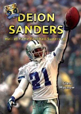 Deion Sanders: Hall of Fame Football Superstar