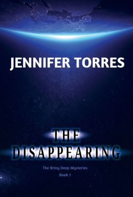 The Disappearing: The Briny Deep Mysteries Book 1