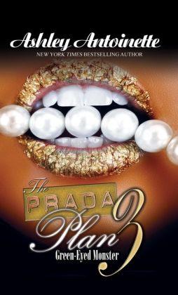 The Prada Plan 3: Green Eyed Monster