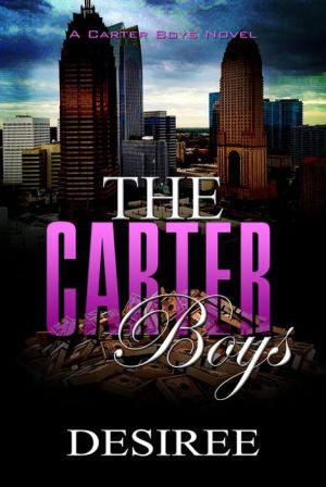 The Carter Boys: A Carter Boys Novel