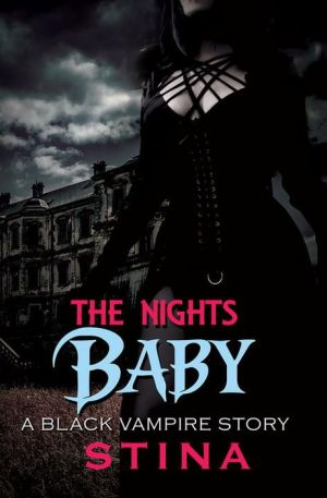 The Night's Baby: A Black Vampire Story