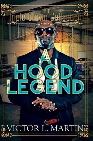 A Hood Legend: Triple Crown Collection