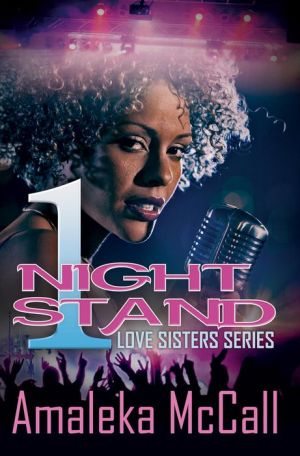 1 Night Stand: Love Sisters Series