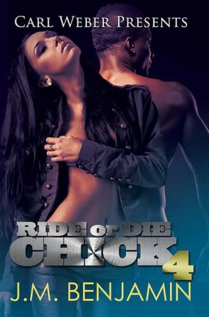 Ride or Die Chick 4: Carl Weber Presents