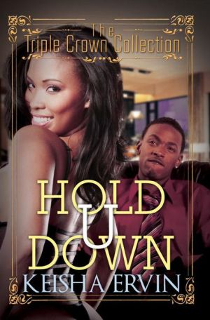 Hold U Down: Triple Crown Collection