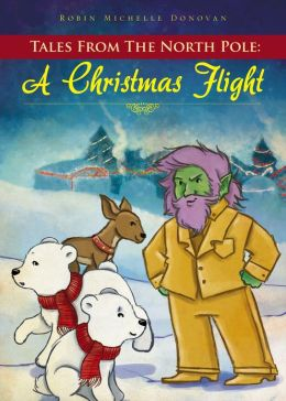 Tales From The North Pole: A Christmas Flight