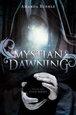 Mystian Dawning