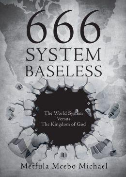 666 System Baseless