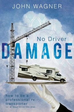 No Driver Damage: How to Be a Professional RV Transporter (or at Least Drive Like One)