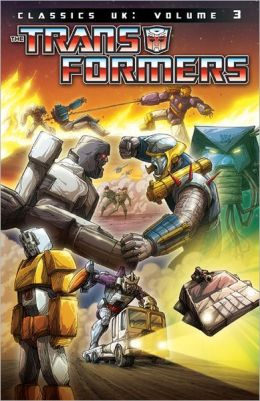 Transformers: Classics - UK Volume 3