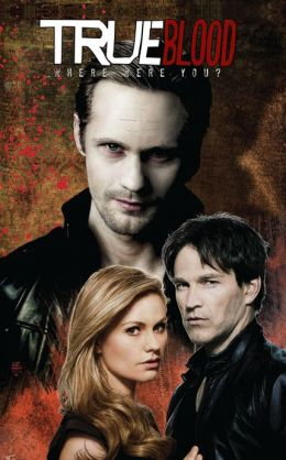 True Blood Vol. 1 - Where Were You?