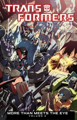 Transformers: More Than Meets the Eye Voume 4