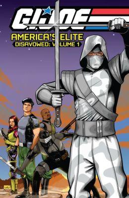 G.I. Joe: America's Elite - Disavowed, Vol. 1