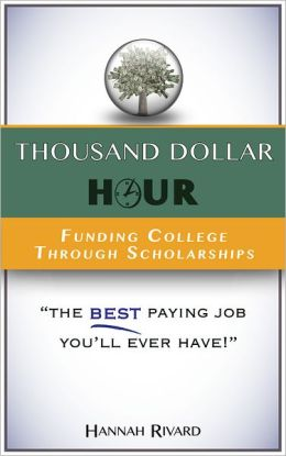 Thousand Dollar Hour: Funding College Through Scholarships
