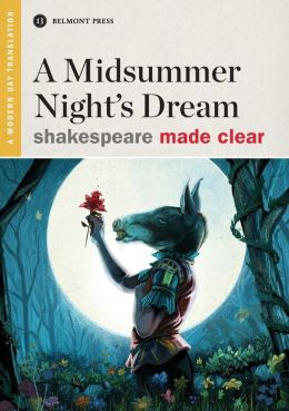 A Midsummer Night's Dream (Shakespeare Made Clear)
