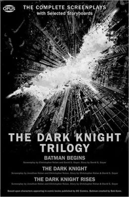 The Dark Knight Trilogy: The Complete Screenplays with Selected Storyboards