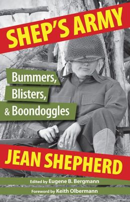 Shep's Army: Bummers, Blisters and Boondoggled