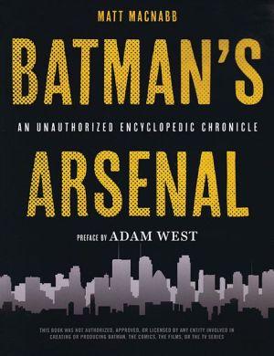 Batman's Arsenal: An Encyclopedic Chronicle