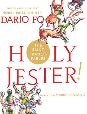 Francis, the Holy Jester: A Novel About St. Francis
