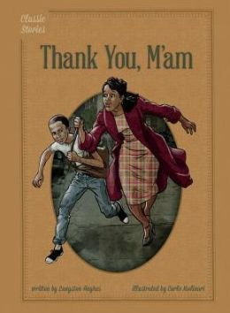 Thank You, M'Am by Langston Hughes   9781623236212 ...
