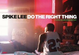 Spike Lee: Do The Right Thing
