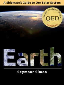 A Shipmate's Guide to Our Solar System: EARTH