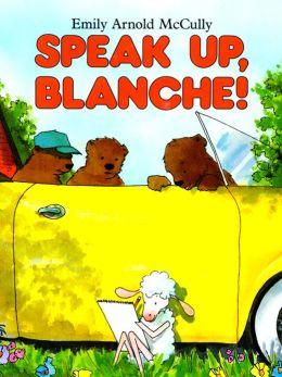 Speak Up, Blanche!