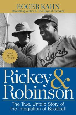 Rickey & Robinson: The True, Untold Story of the Integration of Baseball (Signed Book)