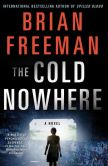 Book Cover Image. Title: The Cold Nowhere (Jonathan Stride Series #6), Author: Brian Freeman