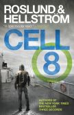 Book Cover Image. Title: Cell 8, Author: Anders Roslund