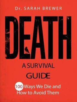 Death: A Survival Guide