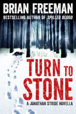 Turn to Stone (Jonathan Stride Series Novella)