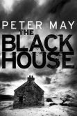 Book Cover Image. Title: The Blackhouse (Lewis Trilogy #1), Author: Peter May
