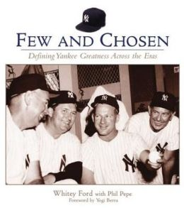 Few and Chosen Yankees: Defining Yankee Greatness Across the Eras