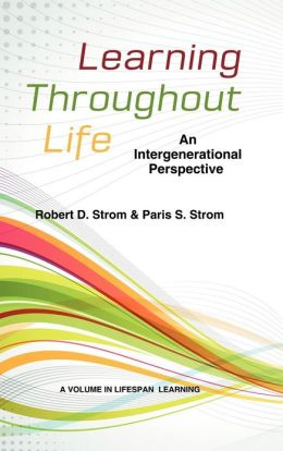 Learning Throughout Life: An Intergenerational Perspective (Hc)
