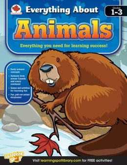 Animals, Grades 1 - 3: Canadian Edition