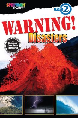 Warning! Disasters Reader, Grades K - 1