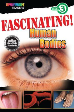 Fascinating! Human Bodies Reader, Grades 1 - 2