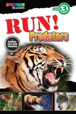 Run! Predators Reader, Grades 1 - 2