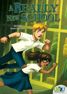 Really New School: : An Up2U Action Adventure