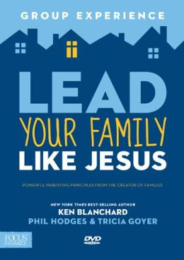 Lead Your Family Like Jesus Group Experience