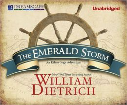 The Emerald Storm: An Ethan Gage Adventure