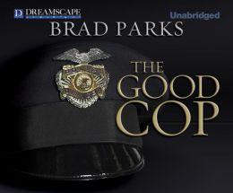 The Good Cop (Carter Ross Series #4)