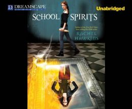 School Spirits: A Hex Hall Novel