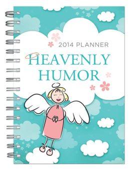 Heavenly Humor 2014 Planner