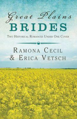 Great Plains Brides: Two Historical Romances Under One Cover
