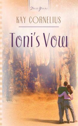Toni's Vow