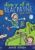 Book Cover Image. Title: Diary of a Real Payne Book 1:  True Story, Author: Annie Tipton
