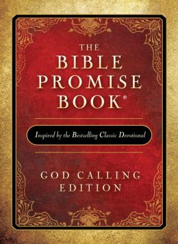 The Bible Promise Book: God Calling Edition